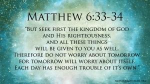 Matthew 6 - 33-34